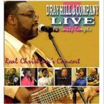 Dray Hill & Company Live
