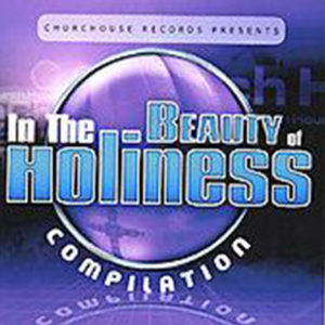 In The Beauty Of Holiness