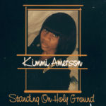 Kimmi Amerson Standing On Holy Ground